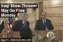 Iraqi Shoe-Thrower May Go Free Monday