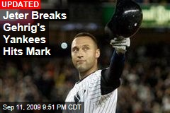 Jeter Breaks Gehrig's Yankees Hits Mark