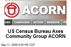 US Census Bureau Axes Community Group ACORN