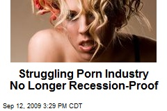 Struggling Porn Industry No Longer Recession-Proof