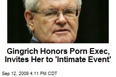 Gingrich Honors Porn Exec, Invites Her to 'Intimate Event'