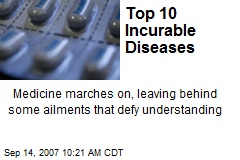 Top 10 Incurable Diseases