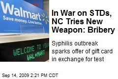 In War on STDs, NC Tries New Weapon: Bribery