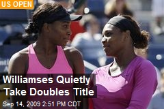 Williamses Quietly Take Doubles Title