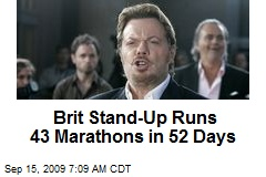 Brit Stand-Up Runs 43 Marathons in 52 Days