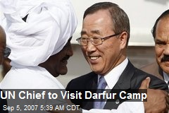 UN Chief to Visit Darfur Camp