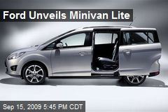 Ford Unveils Minivan Lite