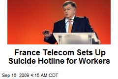 France Telecom Sets Up Suicide Hotline for Workers