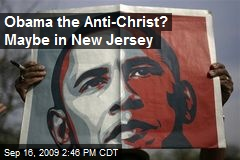 Obama the Anti-Christ? Maybe in New Jersey