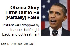 Obama Story Turns Out to Be (Partially) False