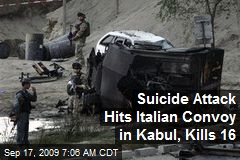 Suicide Attack Hits Italian Convoy in Kabul, Kills 16