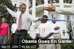Obama Goes En Garde!