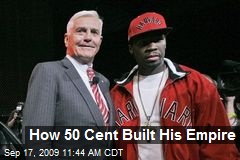 How 50 Cent Built His Empire