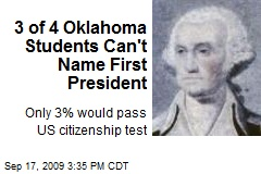 3 of 4 Oklahoma Students Can't Name First President