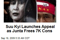 Suu Kyi Launches Appeal as Junta Frees 7K Cons