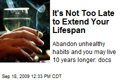 It's Not Too Late to Extend Your Lifespan