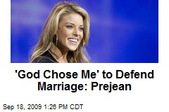 'God Chose Me' to Defend Marriage: Prejean