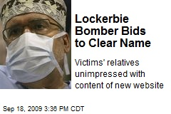 Lockerbie Bomber Bids to Clear Name