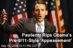 Pawlenty Rips Obama's Pre-9/11-Style 'Appeasement'