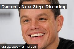 Damon's Next Step: Directing