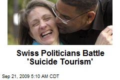 Swiss Politicians Battle 'Suicide Tourism'