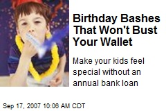 Birthday Bashes That Won't Bust Your Wallet