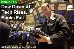 Dow Down 41; Tech Rises, Banks Fall