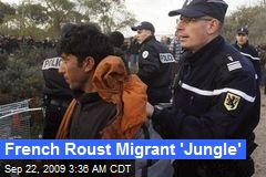 French Roust Migrant 'Jungle'