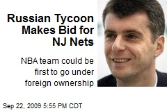 Russian Tycoon Makes Bid for NJ Nets