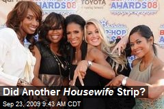Did Another Housewife Strip?