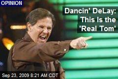 Dancin' DeLay: This Is the 'Real Tom'