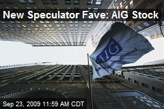 New Speculator Fave: AIG Stock