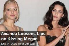 Amanda Loosens Lips on Kissing Megan
