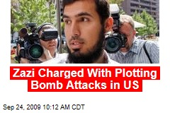 Zazi Charged With Plotting Bomb Attacks in US