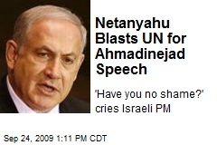 Netanyahu Blasts UN for Ahmadinejad Speech
