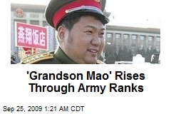 'Grandson Mao' Rises Through Army Ranks