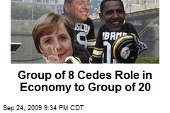 Group of 8 Cedes Role in Economy to Group of 20