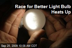 Race for Better Light Bulb Heats Up