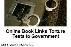 Online Book Links Torture Tests to Government