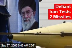 Defiant Iran Tests 2 Missiles