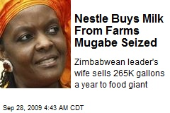 Nestle Buys Milk From Farms Mugabe Seized