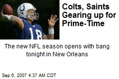 Colts, Saints Gearing up for Prime-Time
