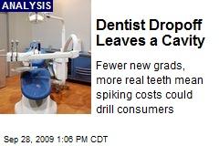 Dentist Dropoff Leaves a Cavity