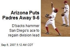 Arizona Puts Padres Away 9-6