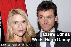 Claire Danes Weds Hugh Dancy