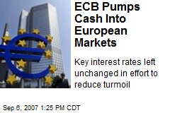 ECB Pumps Cash Into European Markets