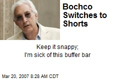 Bochco Switches to Shorts