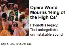 Opera World Mourns 'King of the High Cs'