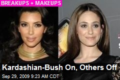 Kardashian-Bush On, Others Off