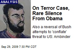 On Terror Case, Rare Silence From Obama